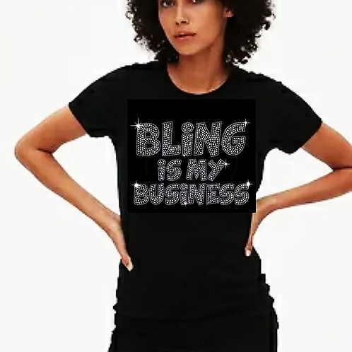 Bling is my business Bling Tee or Tote Bag