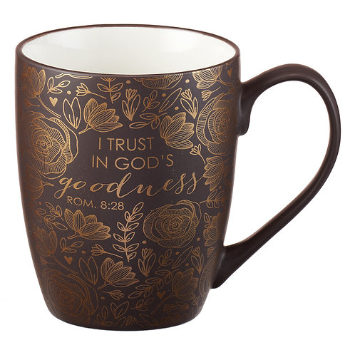 I Trust in God's goodness ceramic mug