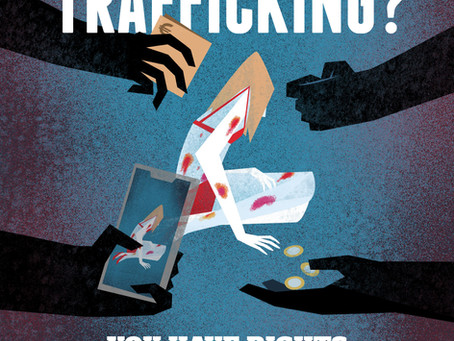 Victim of Human Trafficking? You have rights...