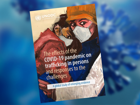 READ: New UN Study shows that traffickers have taken advantage of the global pandemic