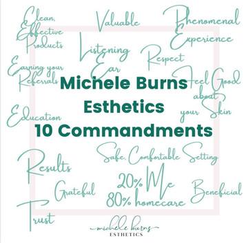 Michele Burns Esthetics' 10 Commandments