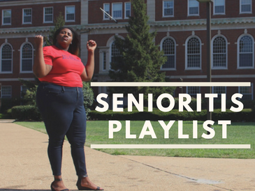 Senioritis Playlist