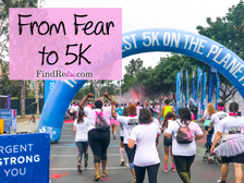 From Fear to 5K