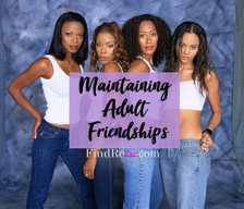 Maintaining Adult Friendships