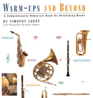 Warmups & Beyond for Band - Book 1