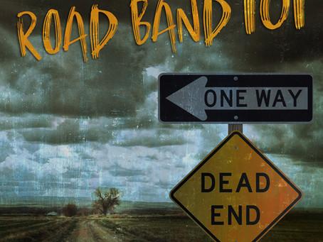 """ROAD BAND 101""  New Single!"