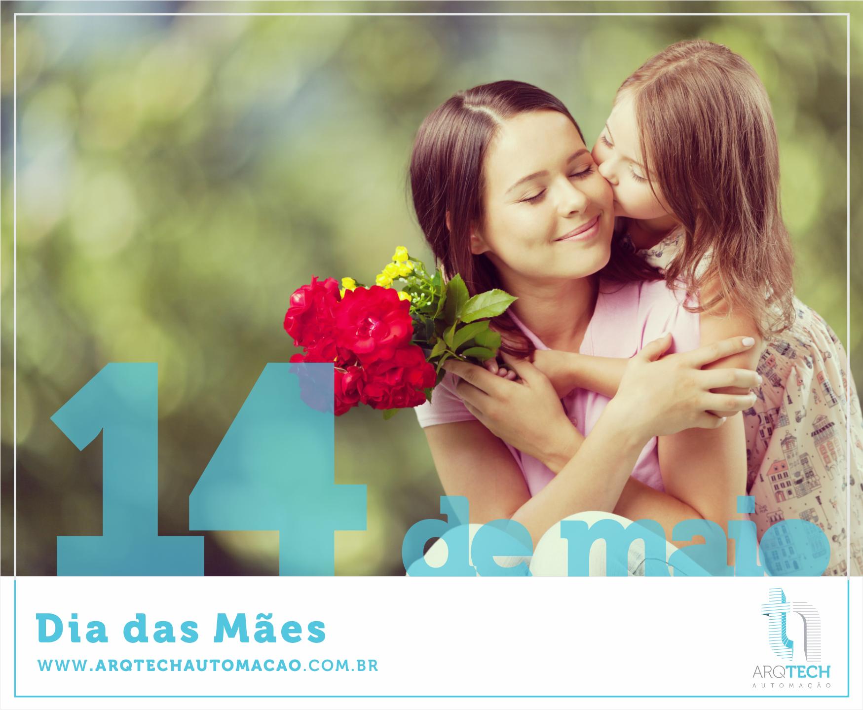 14 de Maio - Dia das mães