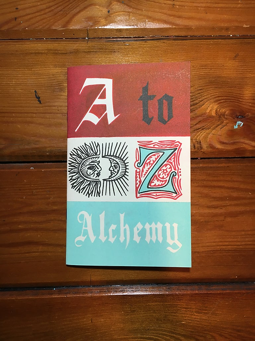 A to Z Alchemy Zine