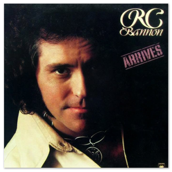 R. C. Bannon's first release on Capitol Records, 1977.