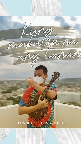 """Maric Gavino releases newest single """"Kung Mabalik Na Ang Tanan"""""""