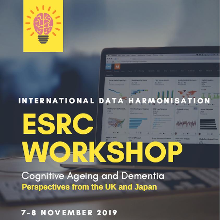 International Data Harmonisation ESRC Workshop for Cognitive Ageing and Dementia