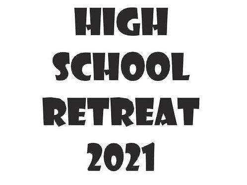 High School Retreat 2021