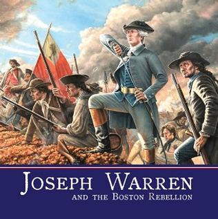 Joseph Warren and the Boston Rebellion book Newell