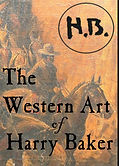 Western Art of Harry Brown Baker