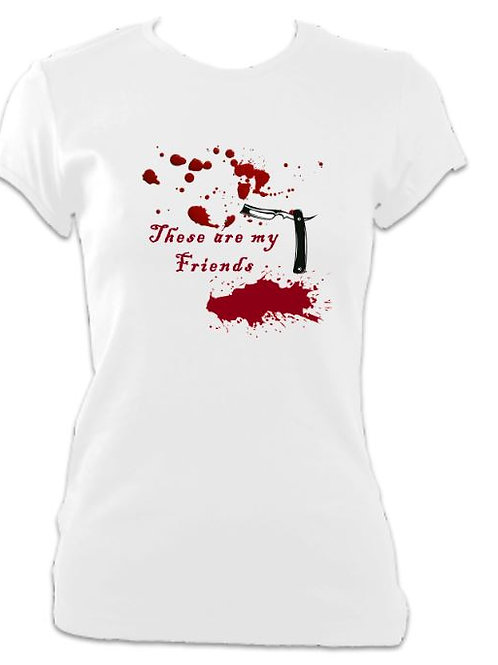 Sweeney Todd - These are my Friends Ladies Fitted T-shirt
