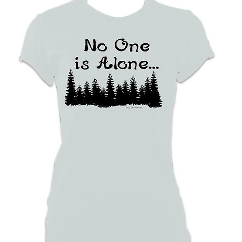 Into the Woods Ladies Fitted No one is Alone T-shirt