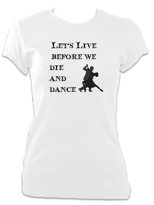 Addams Family Ladies Fitted Live before we Die T-shirt