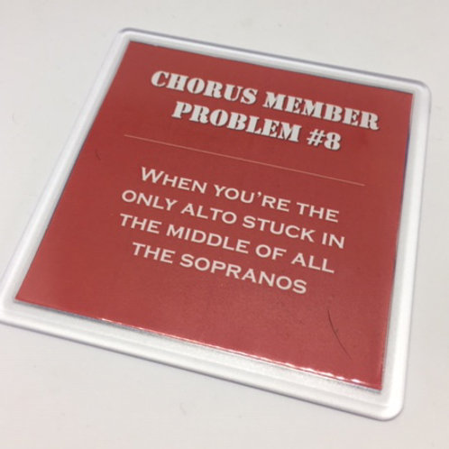 Chorus Member Problem no.8 Coaster