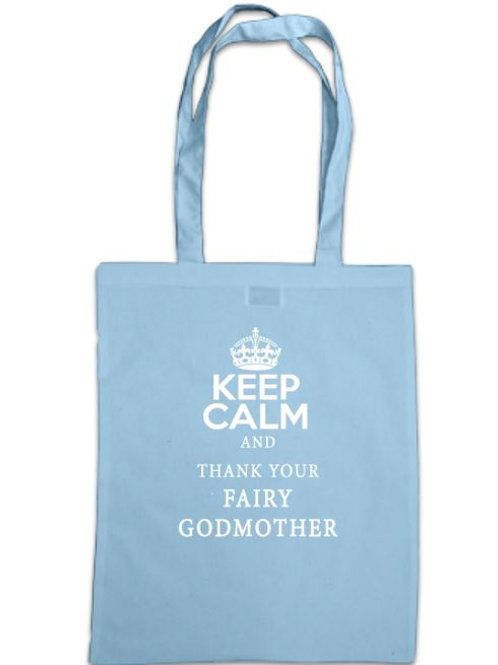 Cinderella Keep Calm and Thank Your Fairy Godmother Tote Bag