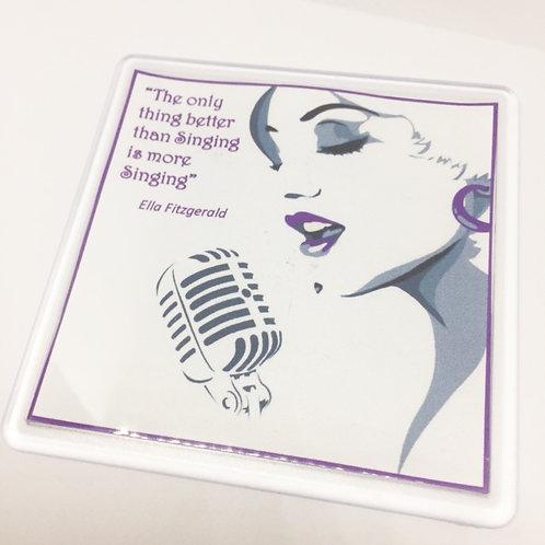 Ella Fitzgerald Singing Quote Coaster