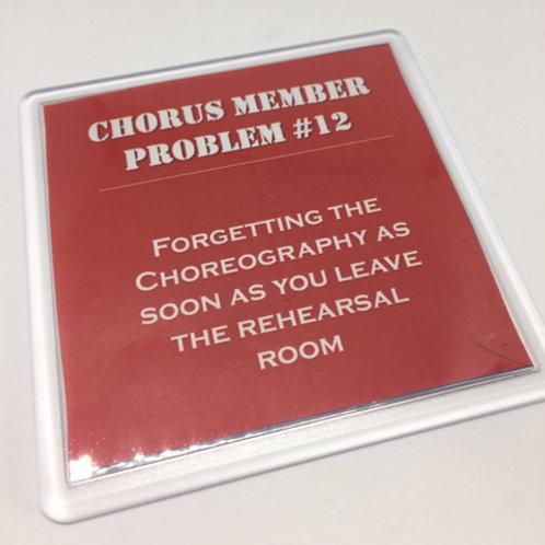 Chorus Member Problem no.12 Coaster
