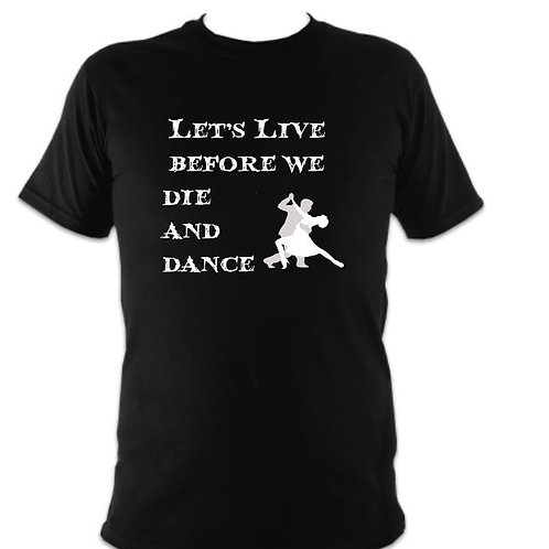 Addams Family Unisex Live before we Die T-shirt