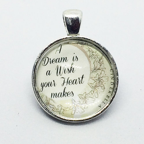 Cinderella 'A Dream is a Wish your Heart Makes' Round Pendant