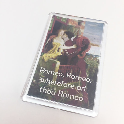 Shakespeare ' Romeo, Romeo, Wherefore Art Thou' Fridge Magnet