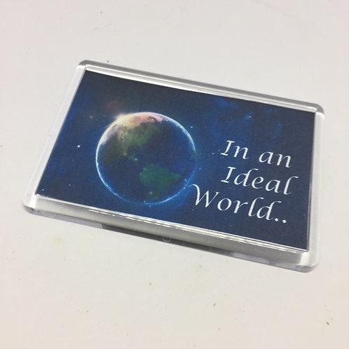 Made in Dagenham - An Ideal World Fridge Magnet