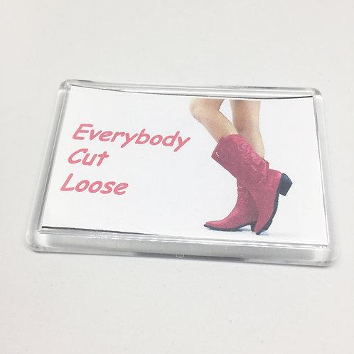 Footloose Everybody Cut Loose Fridge Magnet