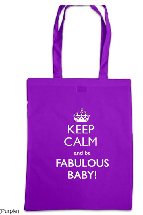 Sister Act Keep Calm and be Fabulous Baby Tote Bag