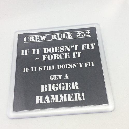 Crew Rule #52 Coaster
