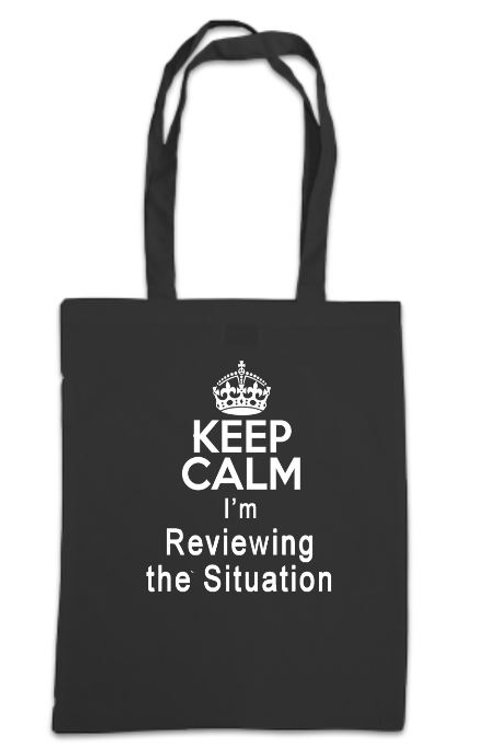Oliver Keep Calm I'm Reviewing the Situation Tote Bag