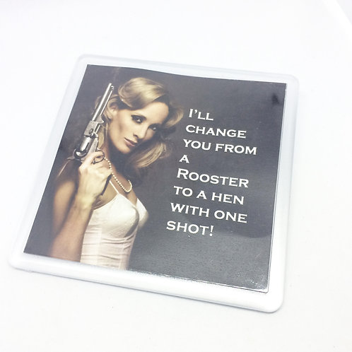 9 to 5 Rooster to a Hen Coaster