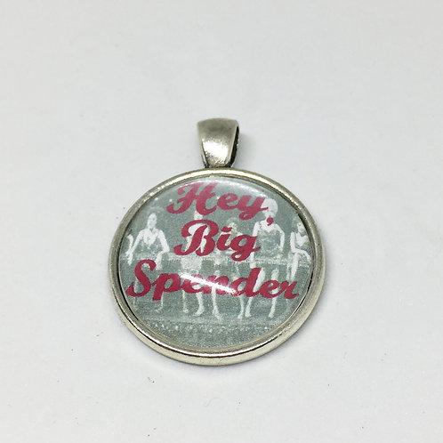 Big Spender round pendant
