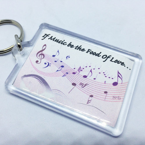 If Music be the Food of Love Double Sided Keyring
