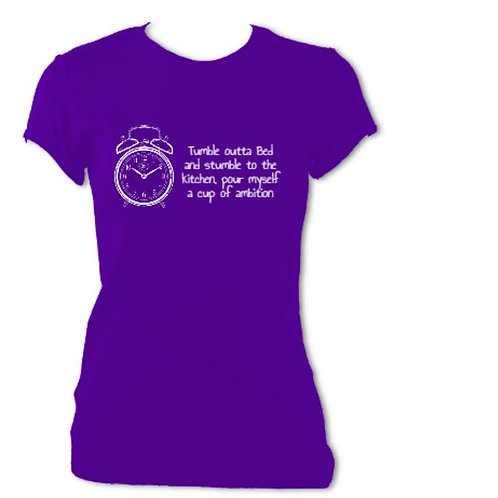 9 to 5 Ladies Fitted Tumble outta Bed T-shirt
