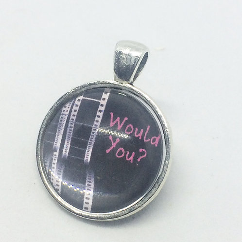 Singing in the Rain 'Would You?' Round pendant