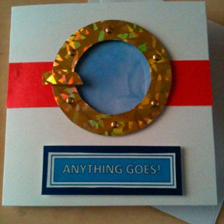 Anything Goes Porthole card