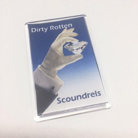 Dirty Rotten Scoundrels Diamond Fridge Magnet