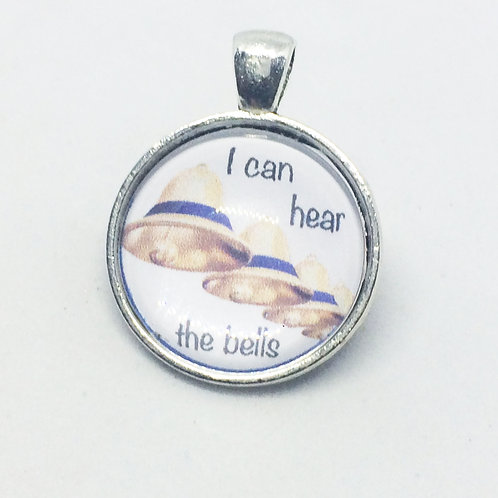 Hairspray 'I Can Hear the Bells' Round Pendant