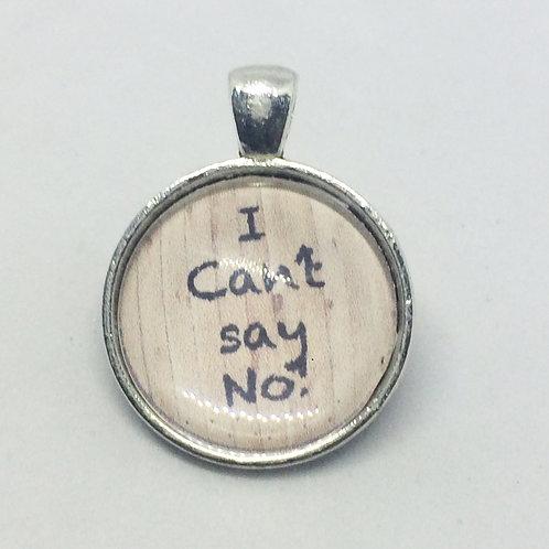 Oklahoma Ado Annie 'I Can't Say No' Round pendant
