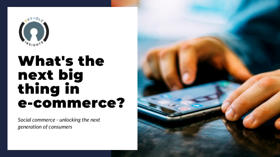 What's the next big thing for Ecommerce?