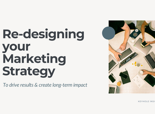 Re-designing your Marketing Strategy