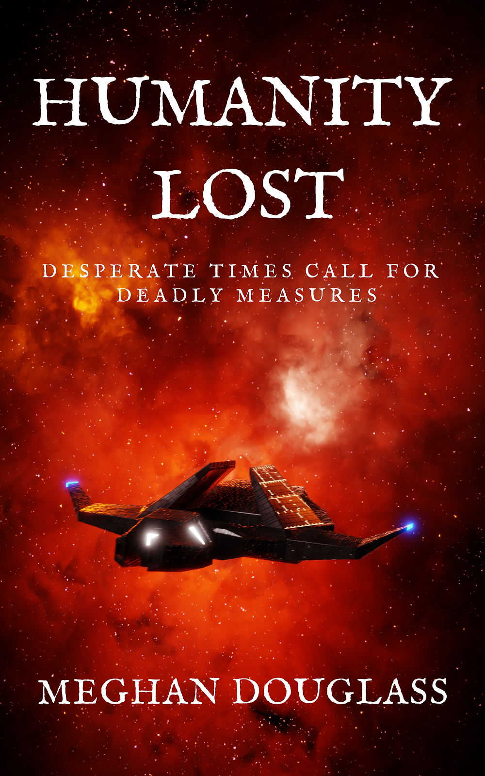 Humanity Lost by Meghan Douglass