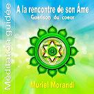 A la rencontre de son âme - Muriel Morandi