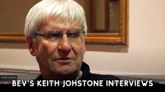 Keith Johnstone Video Interview by Bev Fox