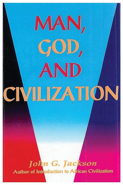 Man, God, and Civilization Paperback by John G. Jackson