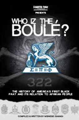Who Iz The Boule'? The History of America's First Black Fraternity