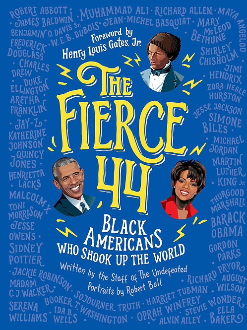 The Fierce 44 Black Americans Who Shook Up The World